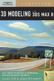 Cover of: Exploring 3d Modeling with 3ds Max 8