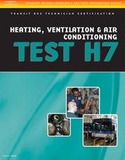 Cover of: ASE Test Preparation - Transit Bus H7, Heating, Ventilation, & Air Conditioning | Delmar Learning