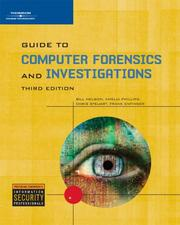 Guide to Computer Forensics and Investigations Third Edition by Bill Nelson, Amelia Phillips, Frank Enfinger, Christopher Steuart