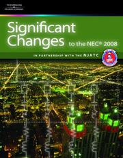 Cover of: Significant Changes to the NEC 2008 Edition (Significant Changes to the National Electrical Code (Nec))