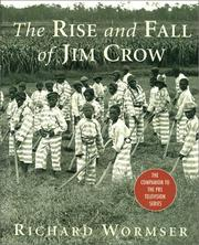 Cover of: The rise and fall of Jim Crow