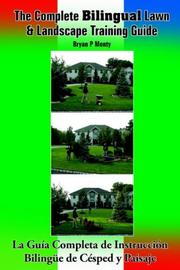 Cover of: The Complete Bilingual Lawn & Landscape Training Guide