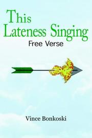 Cover of: This Lateness Singing