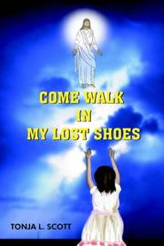 Cover of: COME WALK IN MY LOST SHOES