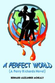 Cover of: A PERFECT WORLD