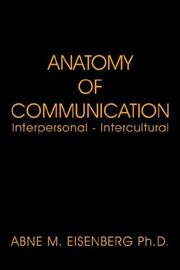 Cover of: Anatomy of communication | Abne M. Eisenberg
