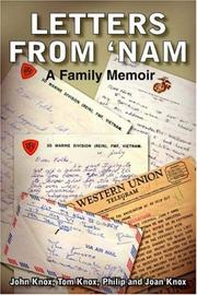 LETTERS FROM 'NAM by John Knox, Tom Knox, Phil Knox