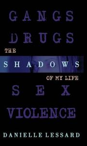 Cover of: THE SHADOWS OF MY LIFE | Danielle Lessard