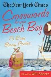 Cover of: The New York Times Crosswords for Your Beach Bag | New York Times