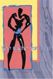 Cover of: TOO MACHO FOR THAT | CAROL T. ROLLE