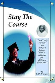 Cover of: Stay The Course | E. D. Arrington