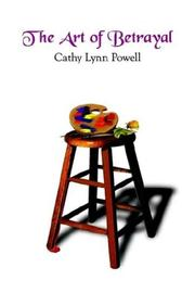 Cover of: The Art of Betrayal | Cathy Powell