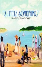 Cover of: ''A LITTLE SOMETHING''