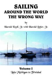 Cover of: Sailing Around the World the Wrong Way, Vol. 1 | Harold Knoll Jr.