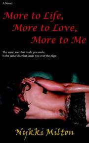 Cover of: More to Life, More to Love, More to Me