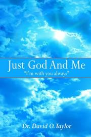 Cover of: Just God And Me
