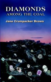 Cover of: DIAMONDS AMONG THE COAL | Jane Crumpacker Brown