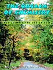 Cover of: The Orgasm of Chemistry