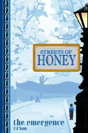 Cover of: STREETS OF HONEY