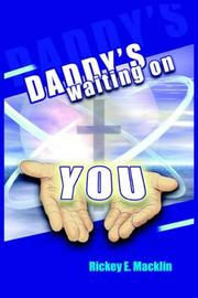 Cover of: Daddy's Waiting On You..