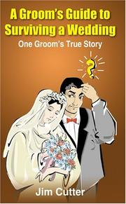 Cover of: A Groom's Guide to Surviving a Wedding