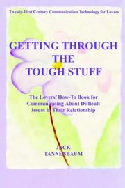 Cover of: GETTING THROUGH THE TOUGH STUFF