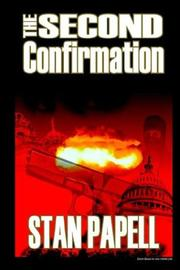 Cover of: THE SECOND CONFIRMATION
