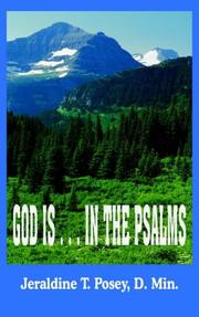 Cover of: GOD IS . . . IN THE PSALMS