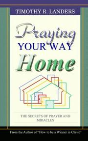 Cover of: PRAYING YOUR WAY HOME