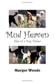 Cover of: Mud Heaven | Margot Woods