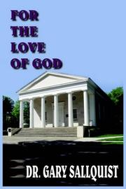 Cover of: FOR THE LOVE OF GOD