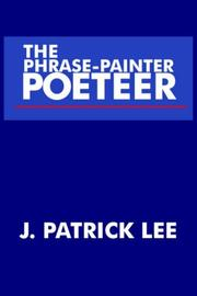 Cover of: THE PHRASE-PAINTER POETEER