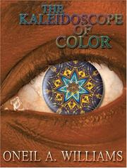 Cover of: THE KALEIDOSCOPE OF COLOR