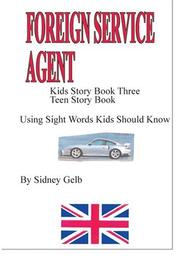 "Cover of: ""Foreign Service Agent"": Teen Story Book"