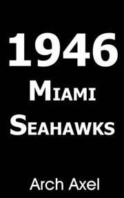Cover of: 1946 MIAMI SEAHAWKS