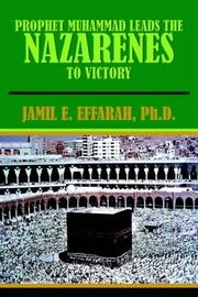 Cover of: PROPHET MUHAMMAD LEADS THE NAZARENES TO VICTORY