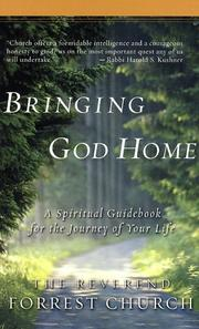 Cover of: Bringing God home | F. Forrester Church