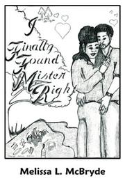 Cover of: I Finally Found Mr. Right