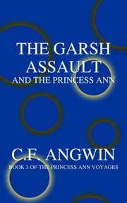 THE GARSH ASSAULT AND THE PRINCESS ANN