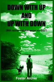 Cover of: DOWN WITH UP AND UP WITH DOWN
