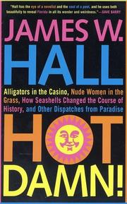 Cover of: Hot Damn! | James W. Hall