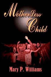 Cover of: MotherLess Child