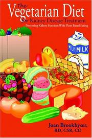 Cover of: The Vegetarian Diet For Kidney Disease Treatment