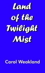 Cover of: Land of the Twilight Mist