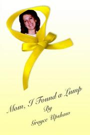 Cover of: MOM, I FOUND A LUMP