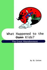 Cover of: What Happened To The Damn Kids?