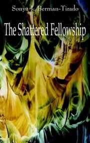 Cover of: The Shattered Fellowship