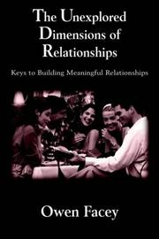 Cover of: The Unexplored Dimensions of Relationships