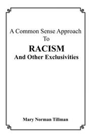 Cover of: A Common Sense Approach To Racism And Other Exclusivities