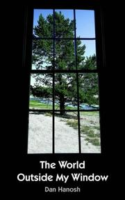 Cover of: The World Outside My Window | Dan Hanosh